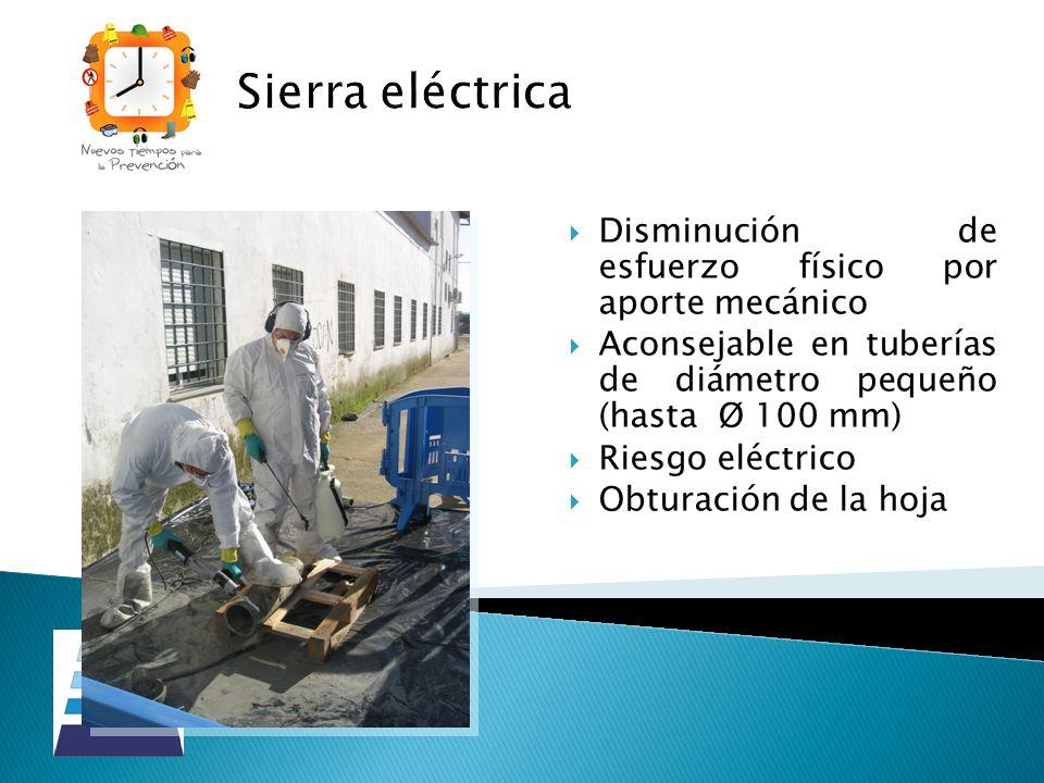Sierra eléctrica Disminución de esfuerzo físico por aporte mecánico