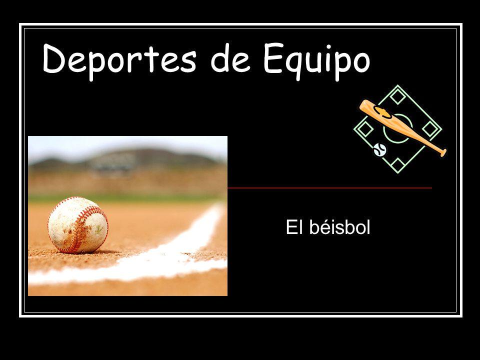 Deportes de Equipo El béisbol