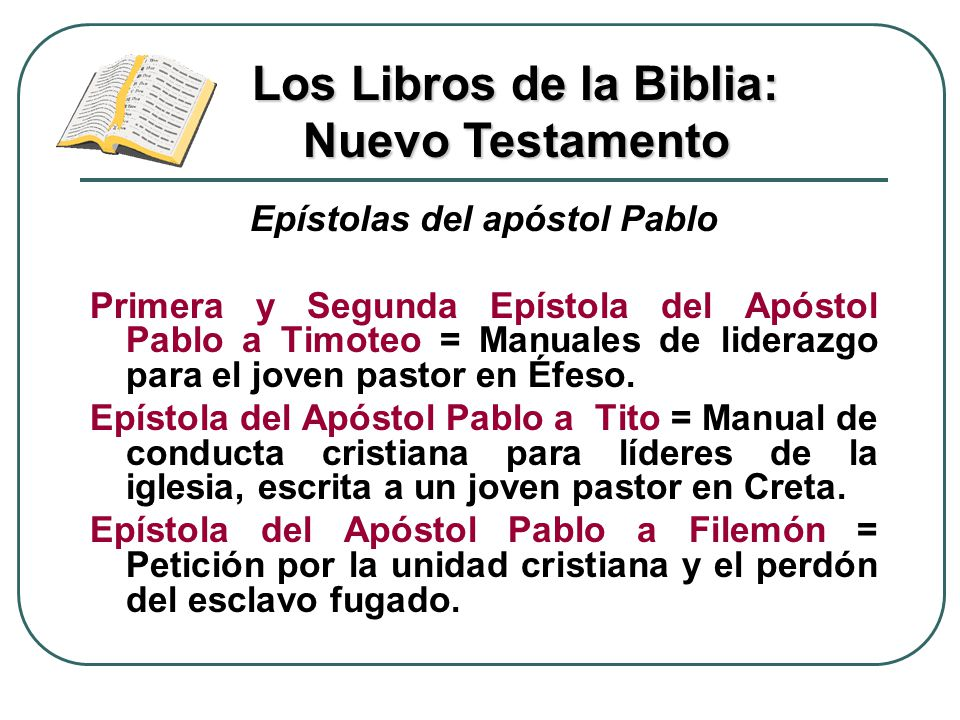 Los Libros de la Biblia: Nuevo Testamento Epístolas del apóstol Pablo