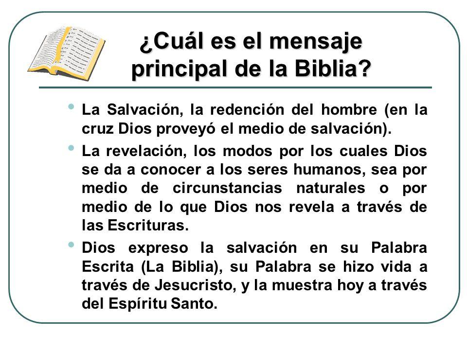 ¿Cuál es el mensaje principal de la Biblia