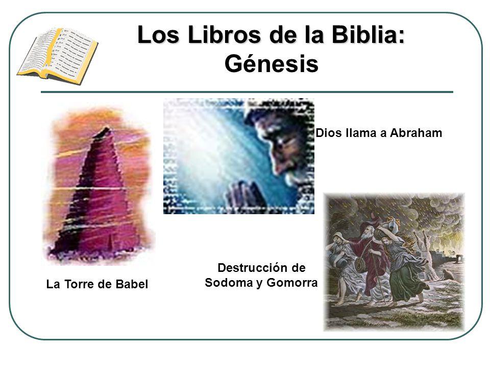 Los Libros de la Biblia: Génesis Destrucción de Sodoma y Gomorra