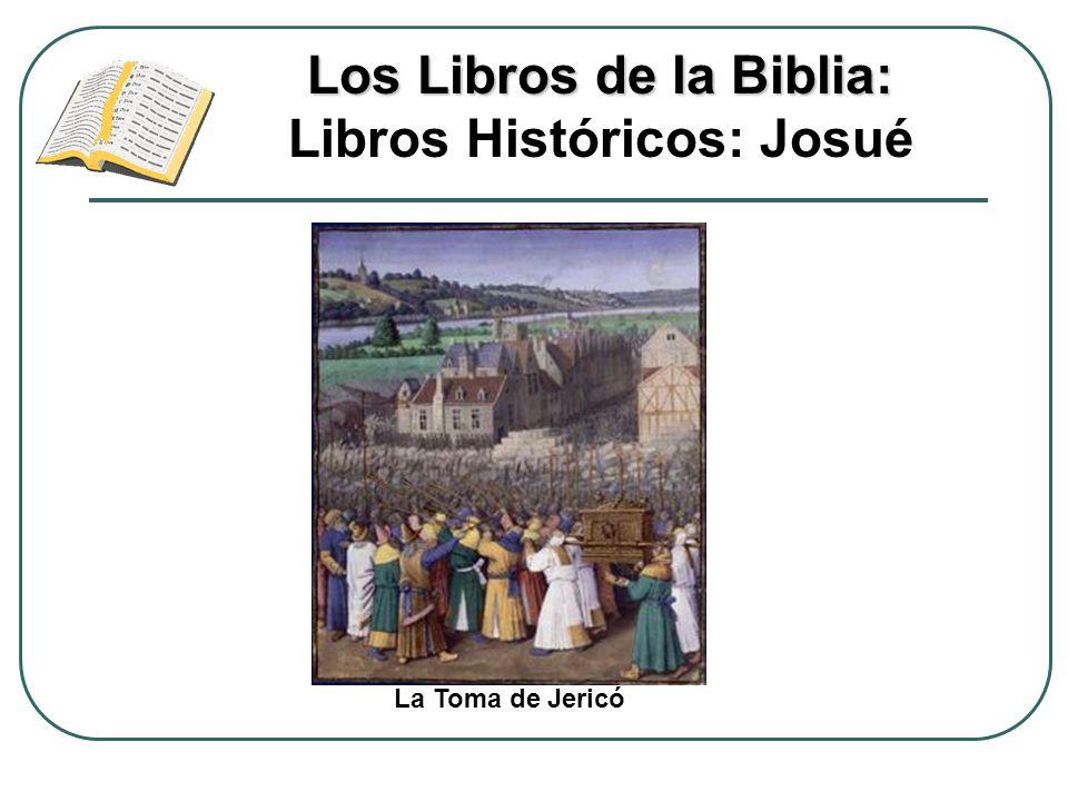 Los Libros de la Biblia: Libros Históricos: Josué