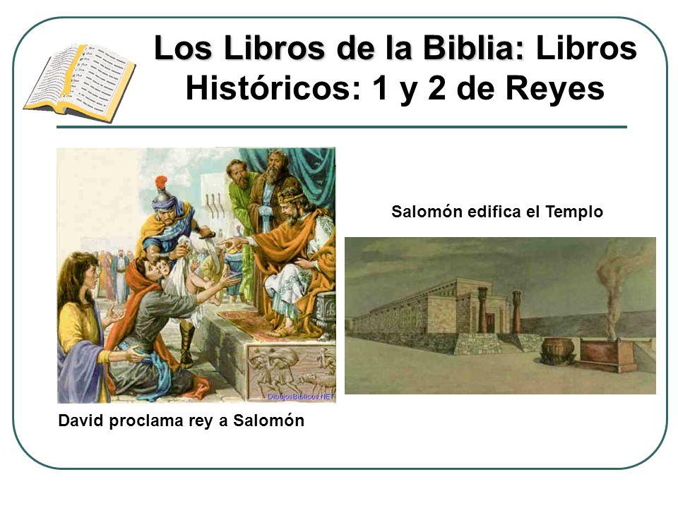 Los Libros de la Biblia: Libros Históricos: 1 y 2 de Reyes
