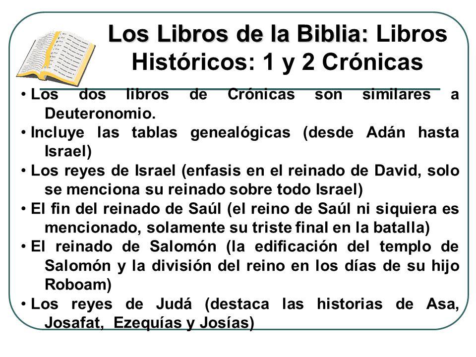 Los Libros de la Biblia: Libros Históricos: 1 y 2 Crónicas
