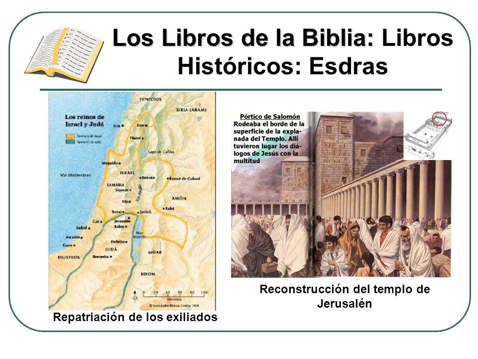 Los Libros de la Biblia: Libros Históricos: Esdras