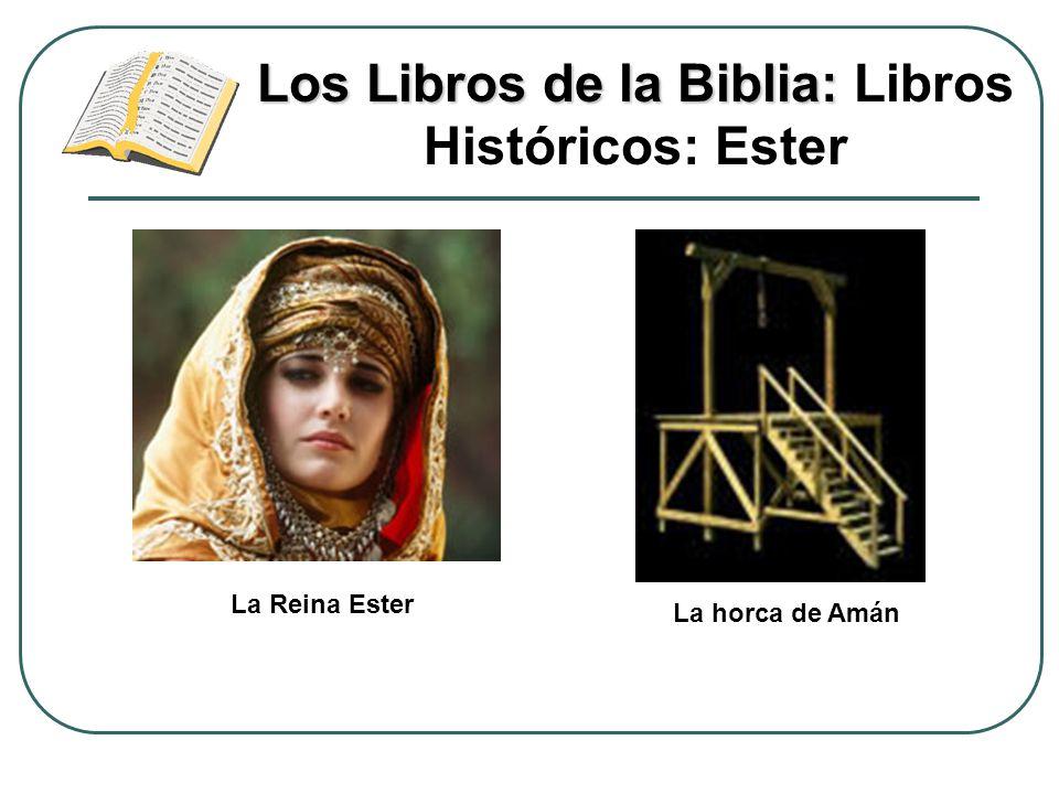 Los Libros de la Biblia: Libros Históricos: Ester