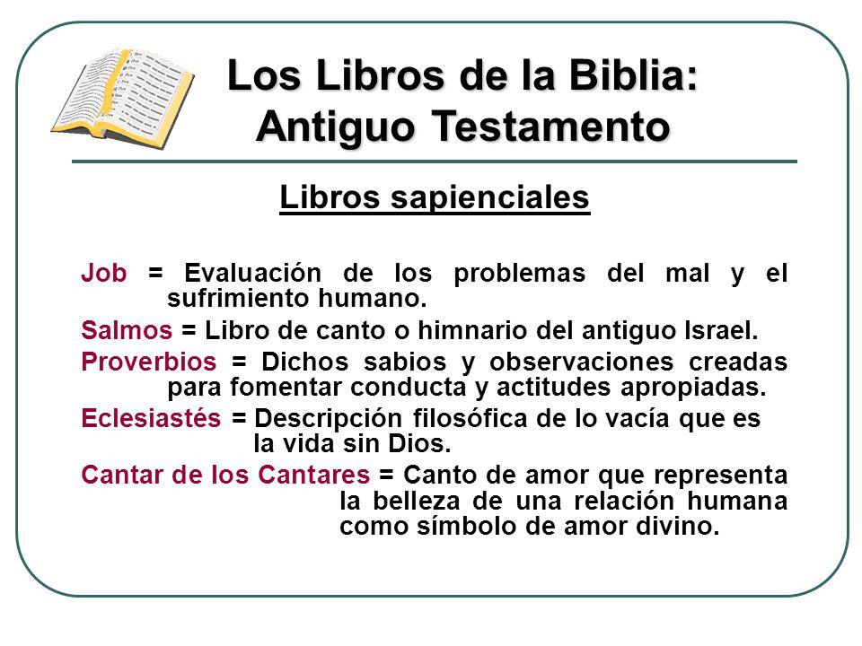 Los Libros de la Biblia: Antiguo Testamento