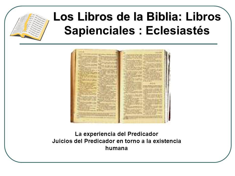 Los Libros de la Biblia: Libros Sapienciales : Eclesiastés