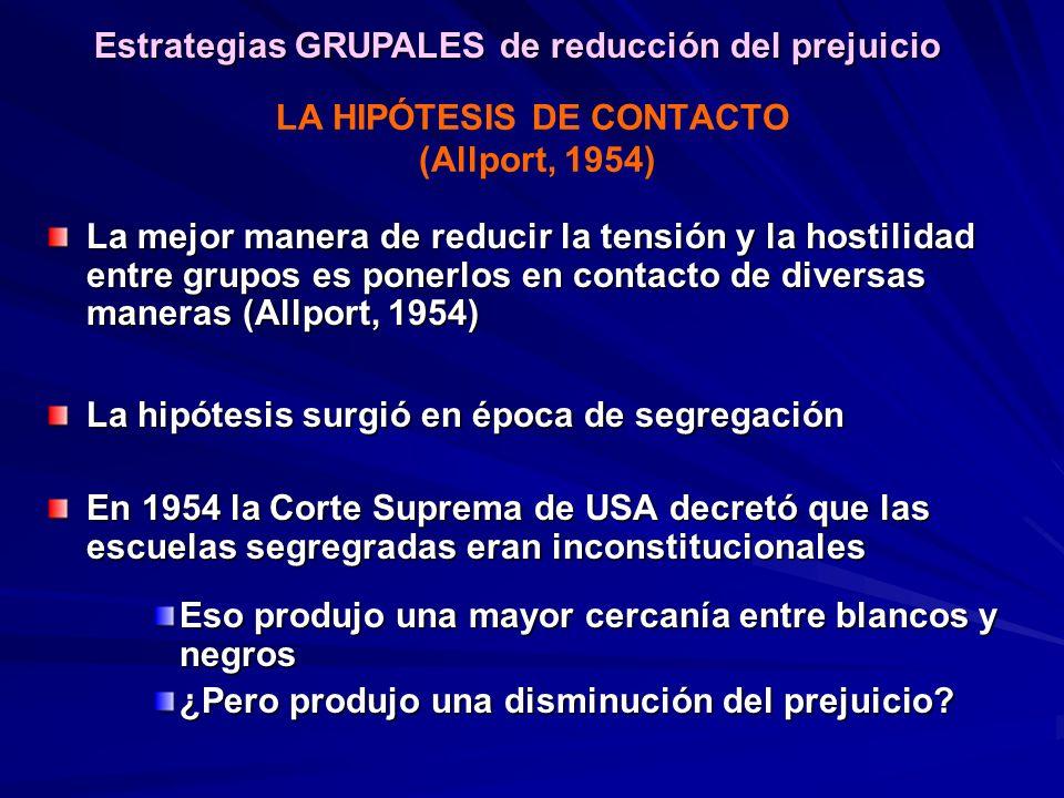 LA HIPÓTESIS DE CONTACTO (Allport, 1954)