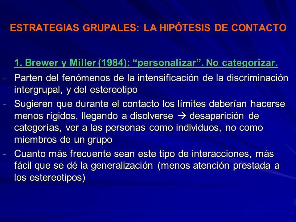 ESTRATEGIAS GRUPALES: LA HIPÓTESIS DE CONTACTO
