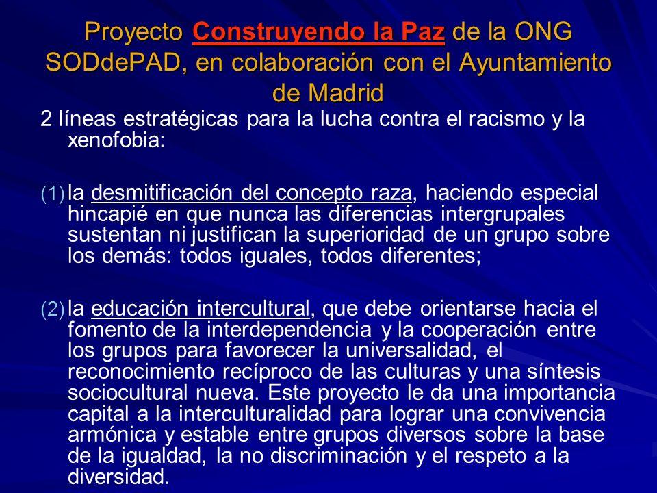 Proyecto Construyendo la Paz de la ONG SODdePAD, en colaboración con el Ayuntamiento de Madrid