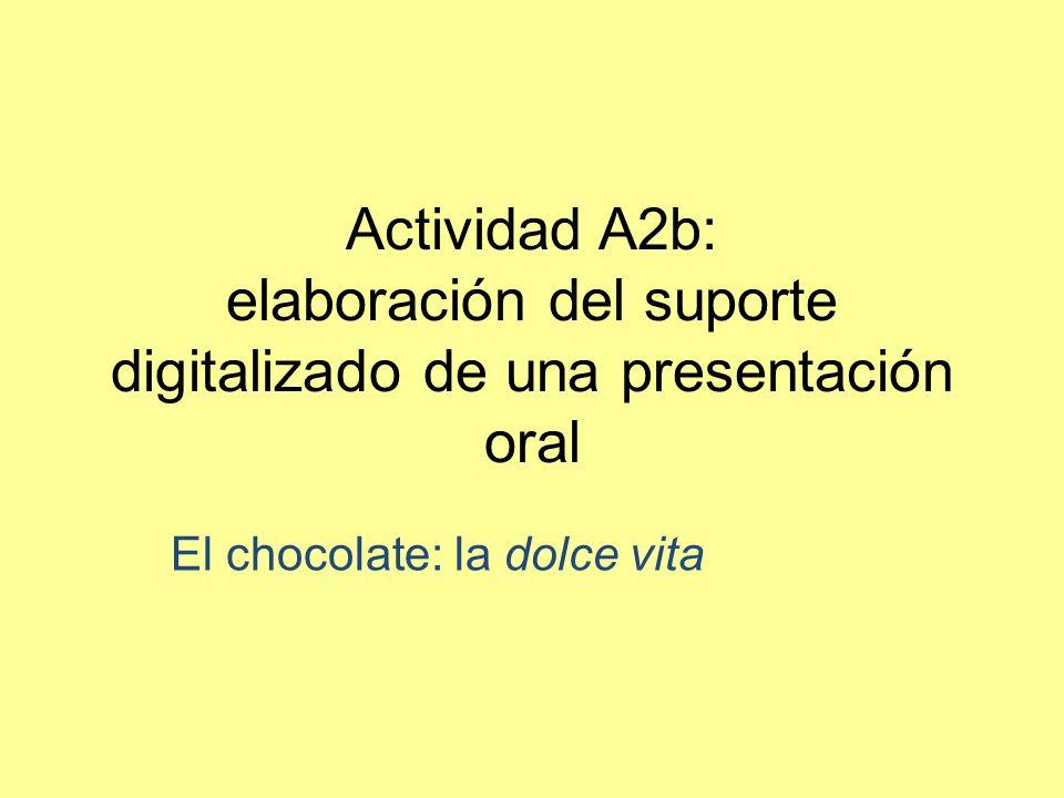 El chocolate: la dolce vita