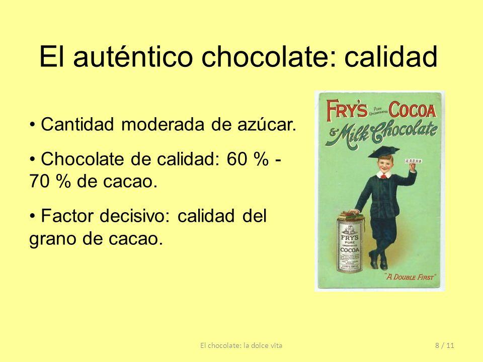 El auténtico chocolate: calidad