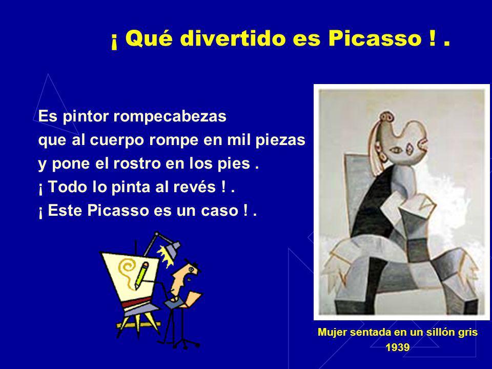 ¡ Qué divertido es Picasso ! .