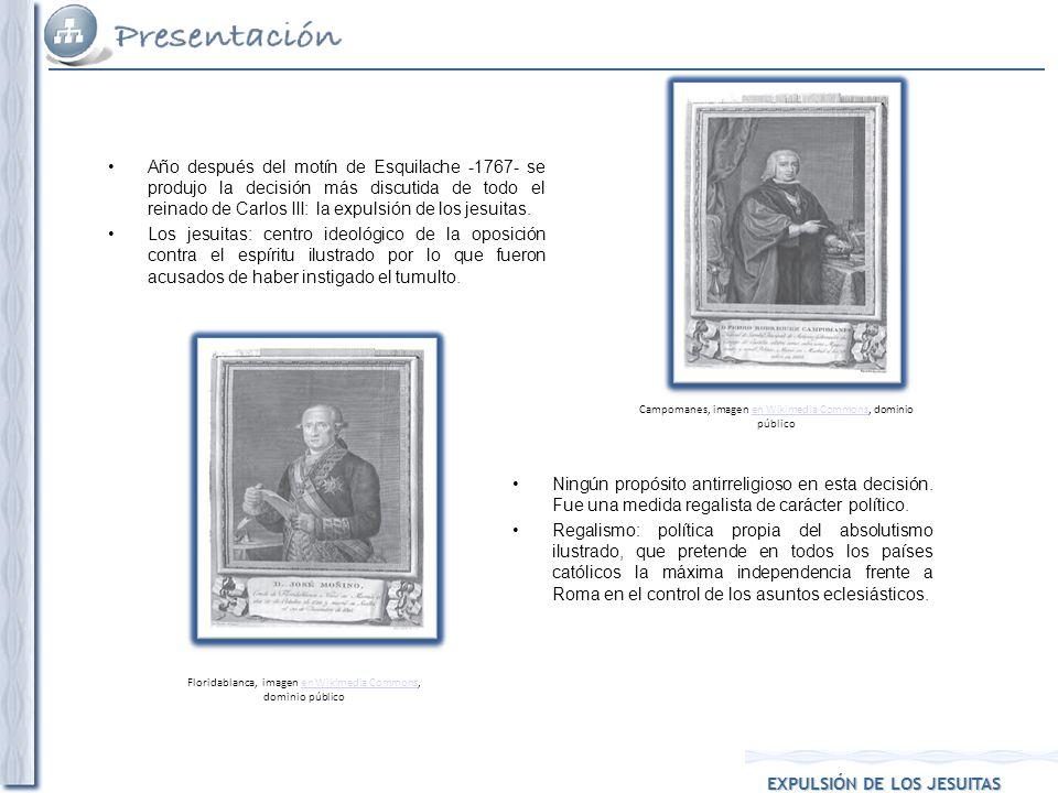 Año después del motín de Esquilache - 1767- se produjo la decisión más discutida de todo el reinado de Carlos III: la expulsión de los jesuitas.