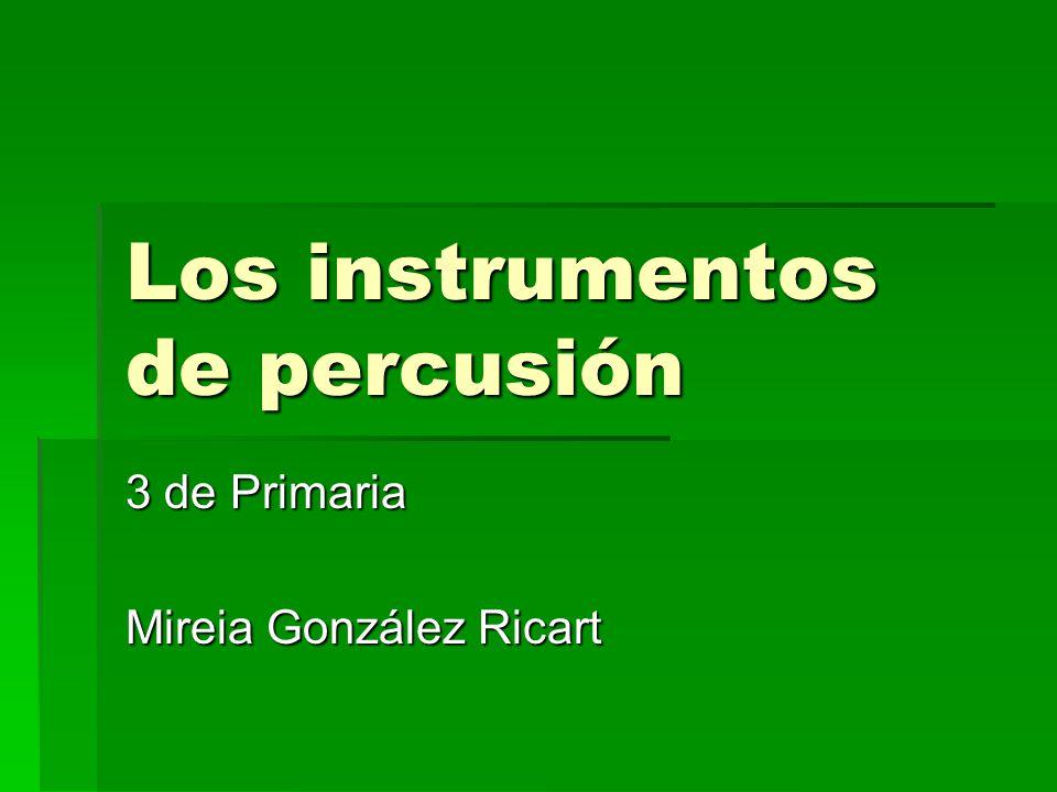Los instrumentos de percusión