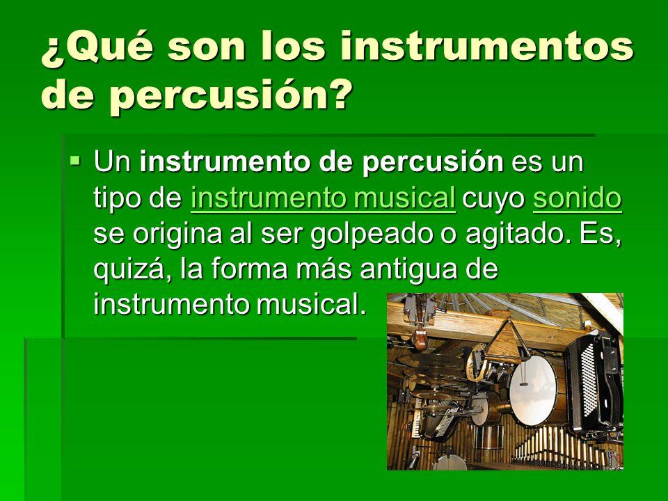 ¿Qué son los instrumentos de percusión