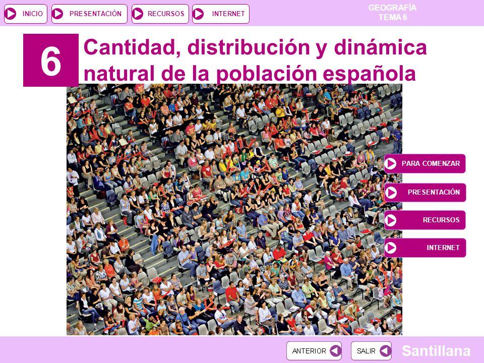 6 Cantidad, distribución y dinámica natural de la población española