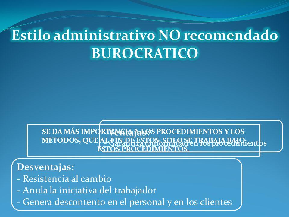 Estilo administrativo NO recomendado