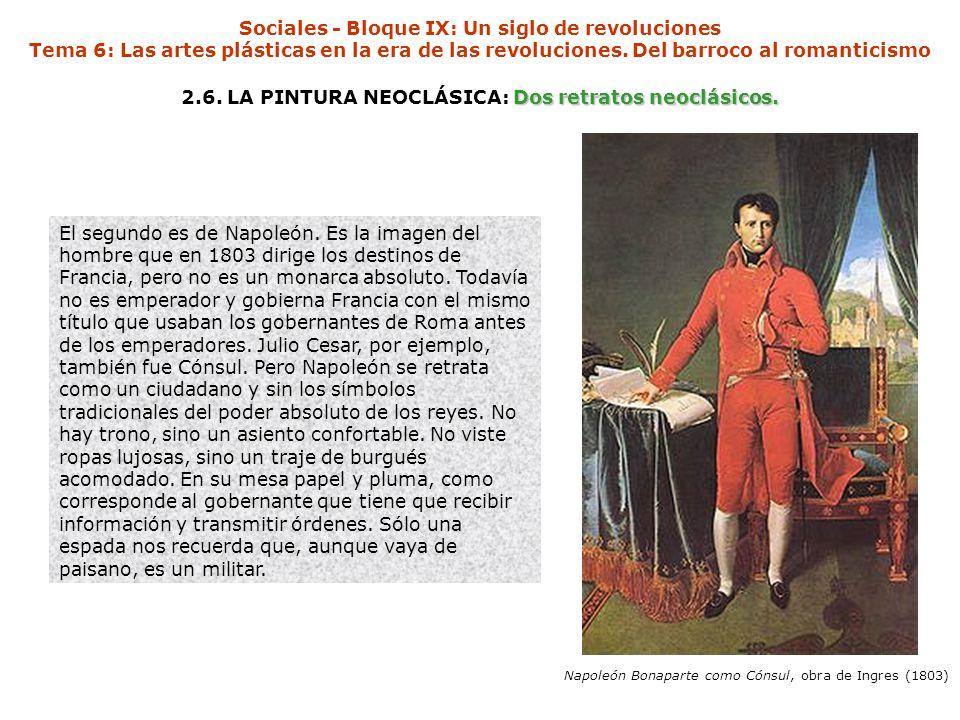 2.6. LA PINTURA NEOCLÁSICA: Dos retratos neoclásicos.