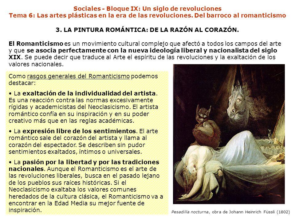 3. LA PINTURA ROMÁNTICA: DE LA RAZÓN AL CORAZÓN.