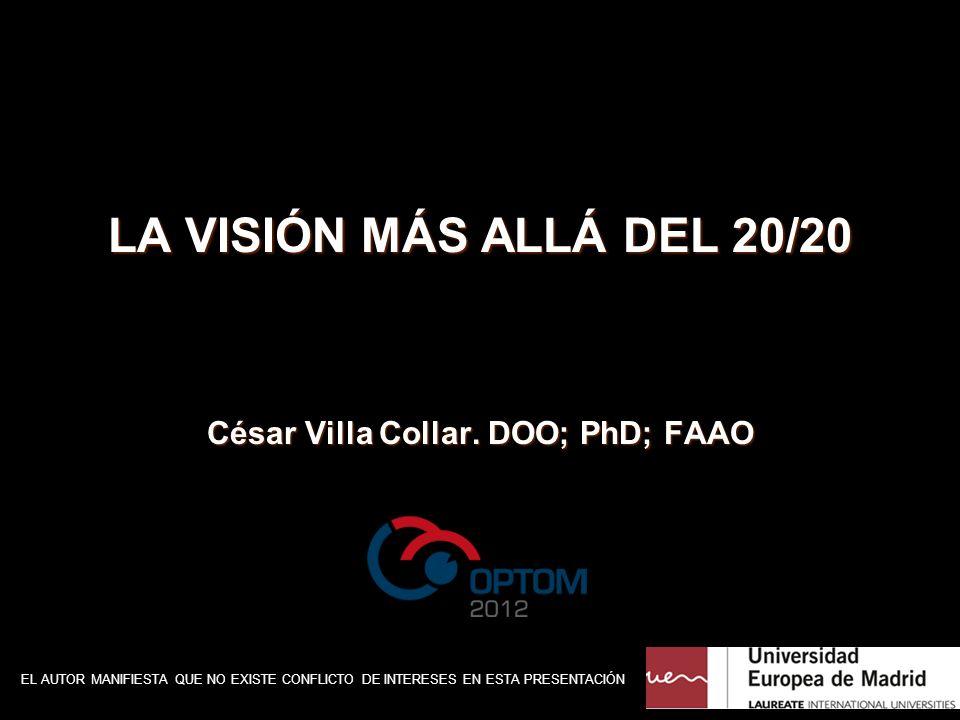 César Villa Collar. DOO; PhD; FAAO