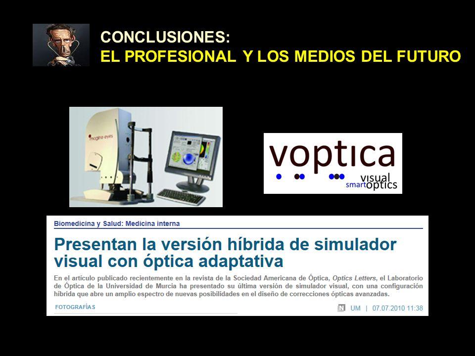 CONCLUSIONES: EL PROFESIONAL Y LOS MEDIOS DEL FUTURO