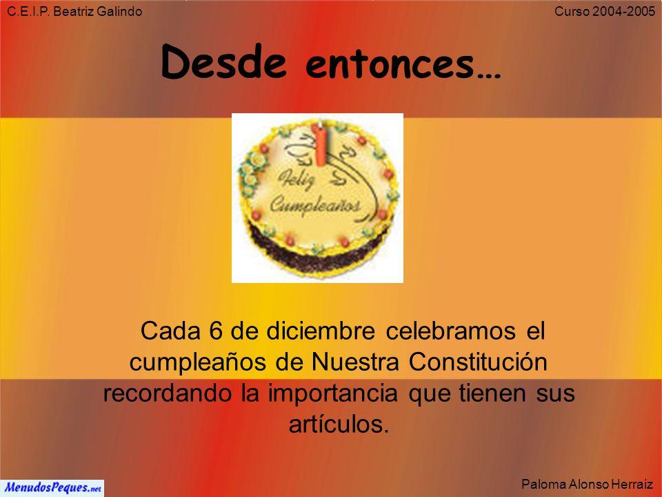 C.E.I.P. Beatriz Galindo Desde entonces…
