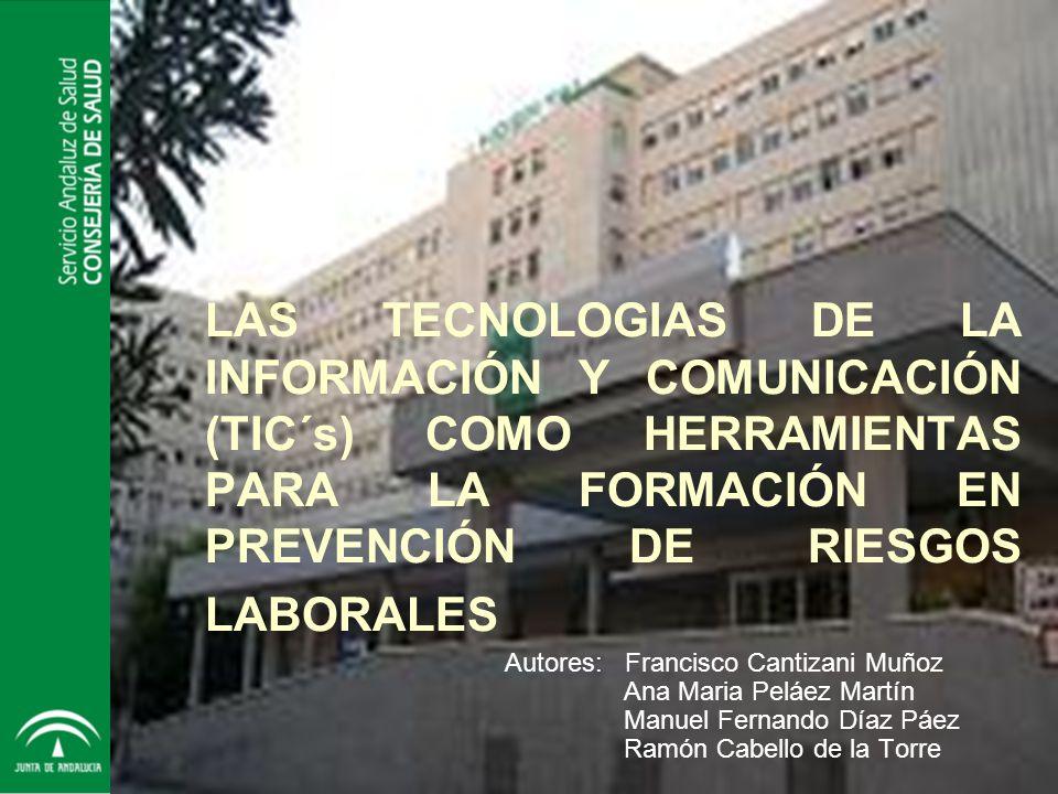 LAS TECNOLOGIAS DE LA INFORMACIÓN Y COMUNICACIÓN (TIC´s) COMO HERRAMIENTAS PARA LA FORMACIÓN EN PREVENCIÓN DE RIESGOS LABORALES