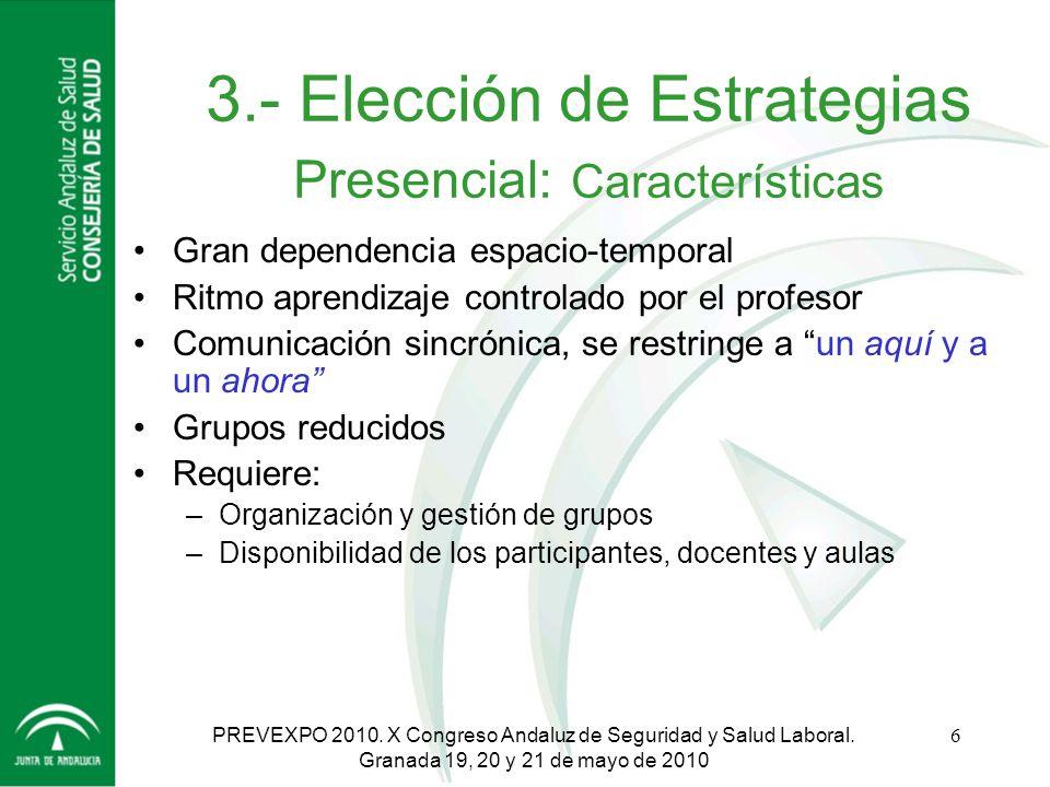 3.- Elección de Estrategias Presencial: Características