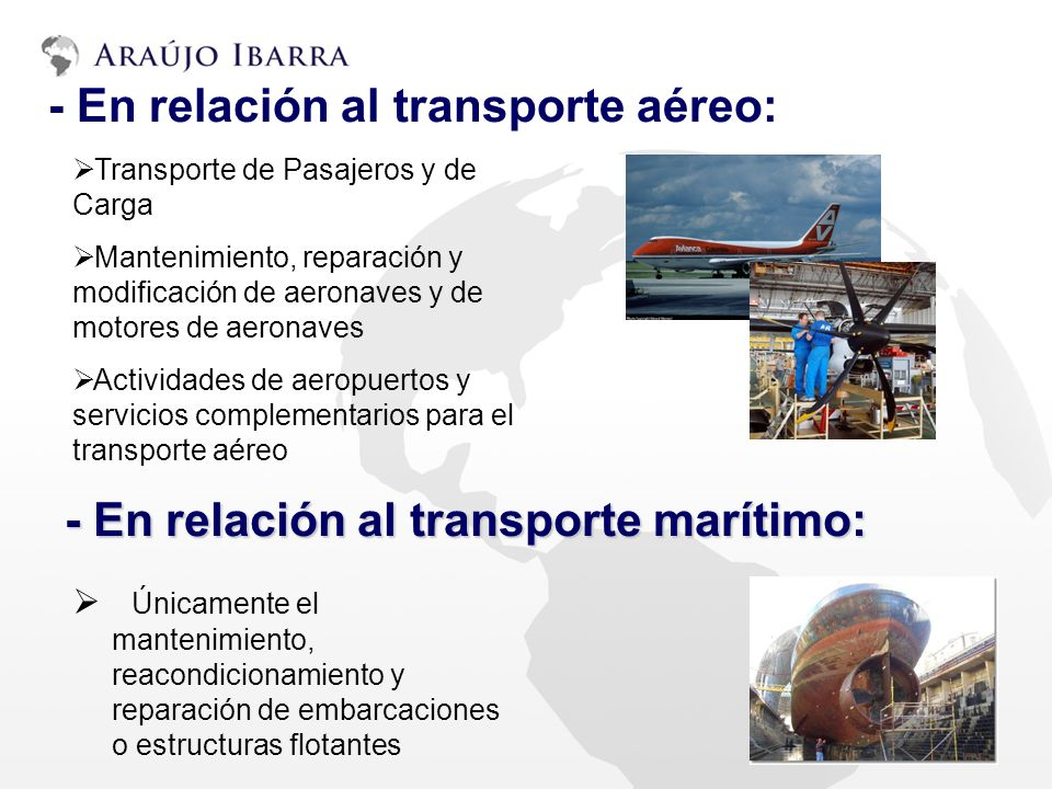 - En relación al transporte aéreo: