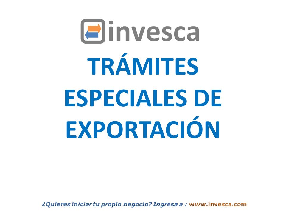TRÁMITES ESPECIALES DE EXPORTACIÓN