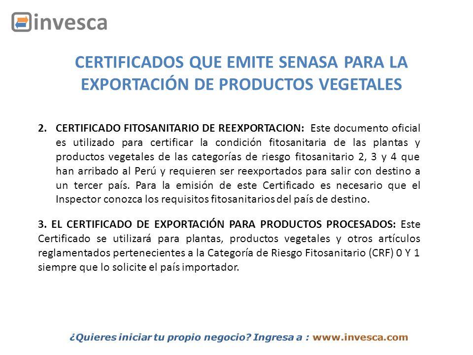 CERTIFICADOS QUE EMITE SENASA PARA LA EXPORTACIÓN DE PRODUCTOS VEGETALES