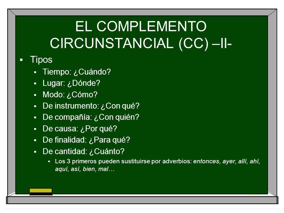 EL COMPLEMENTO CIRCUNSTANCIAL (CC) –II-