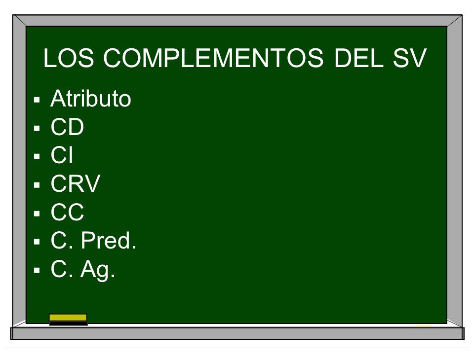 LOS COMPLEMENTOS DEL SV