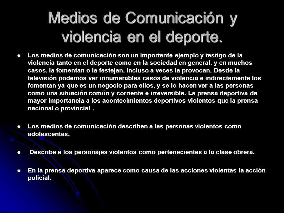 Medios de Comunicación y violencia en el deporte.