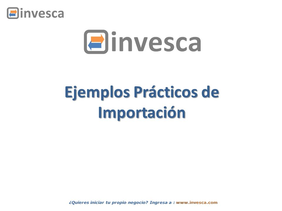 Ejemplos Prácticos de Importación