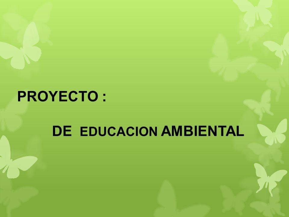 DE EDUCACION AMBIENTAL