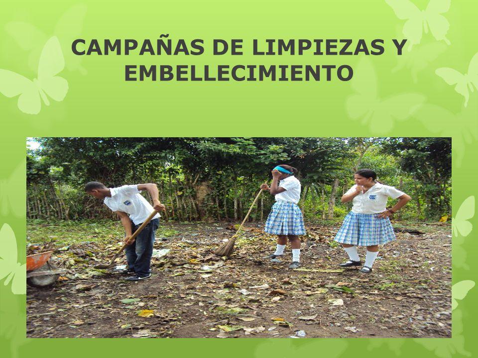 CAMPAÑAS DE LIMPIEZAS Y EMBELLECIMIENTO