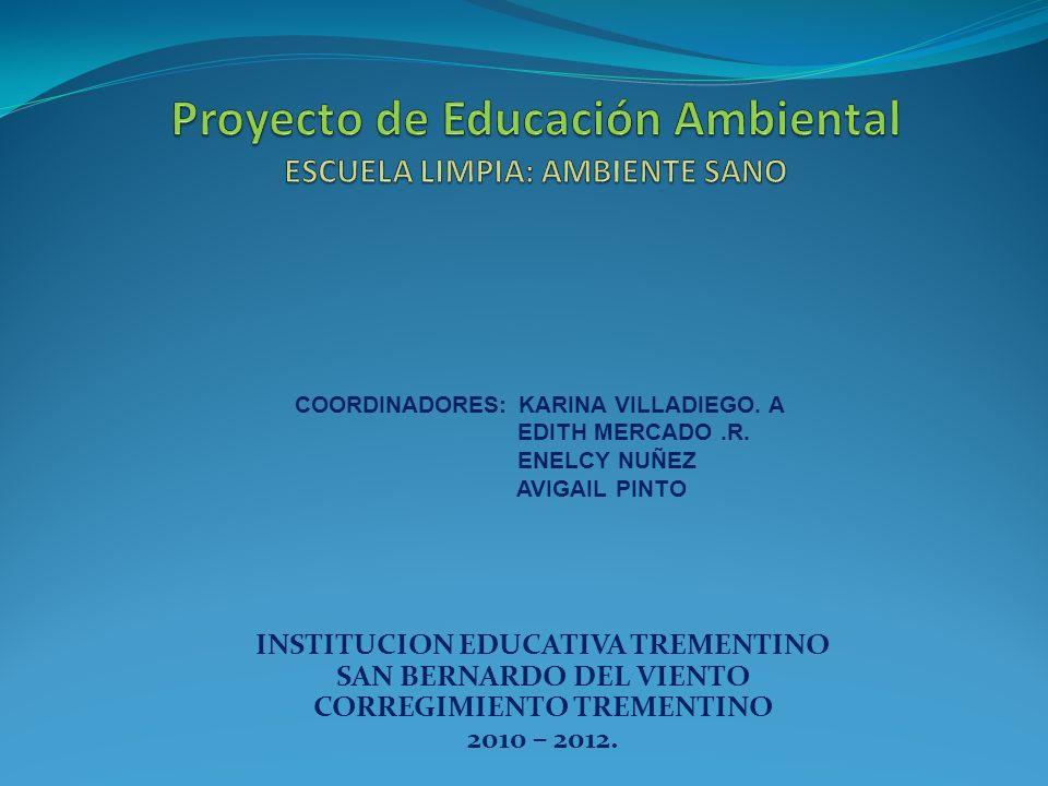 Proyecto de Educación Ambiental ESCUELA LIMPIA: AMBIENTE SANO