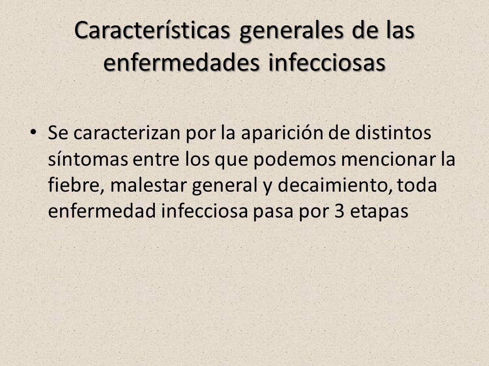 Características generales de las enfermedades infecciosas