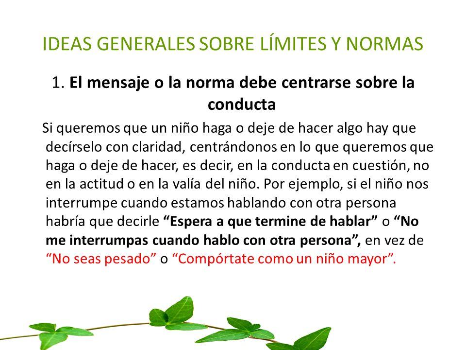 IDEAS GENERALES SOBRE LÍMITES Y NORMAS