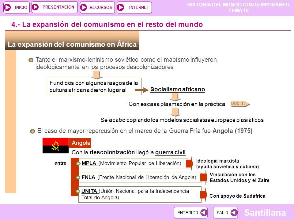 4.- La expansión del comunismo en el resto del mundo