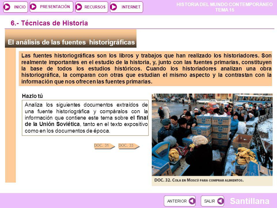 6.- Técnicas de Historia El análisis de las fuentes historigráficas