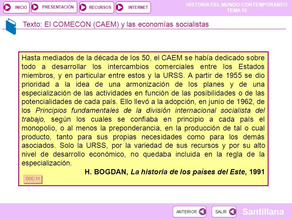 Texto: El COMECON (CAEM) y las economías socialistas