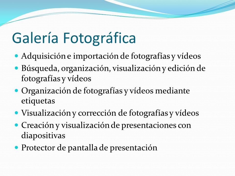 Galería Fotográfica Adquisición e importación de fotografías y vídeos