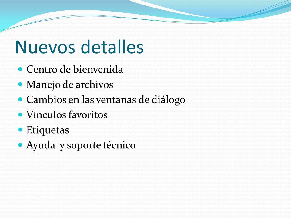 Nuevos detalles Centro de bienvenida Manejo de archivos