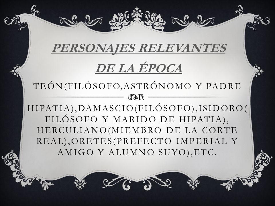 PERSONAJES RELEVANTES DE LA ÉPOCA