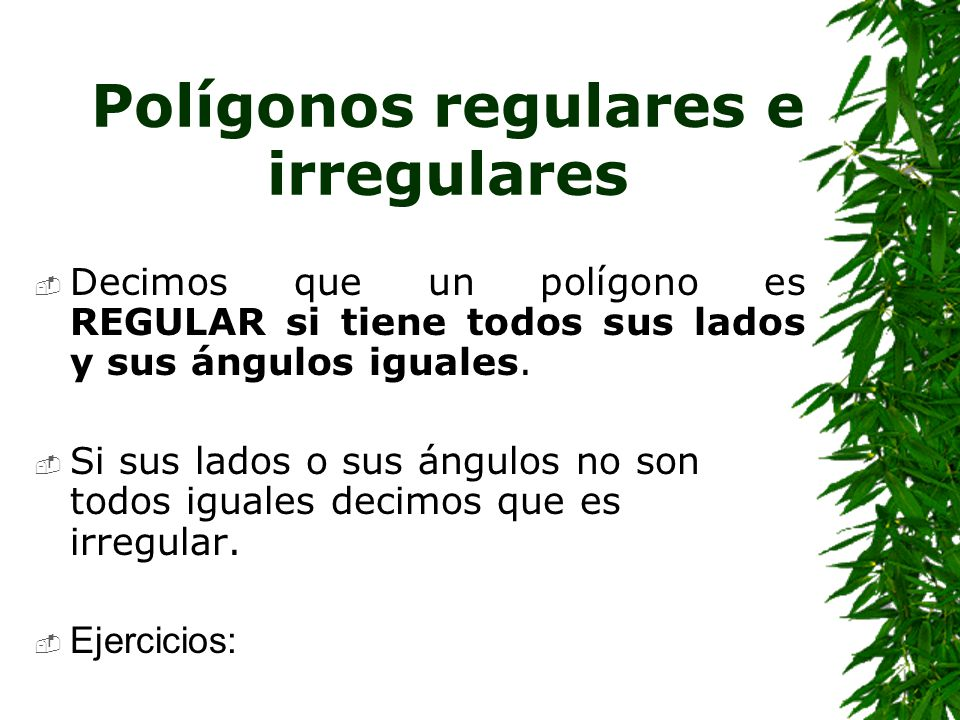 Polígonos regulares e irregulares