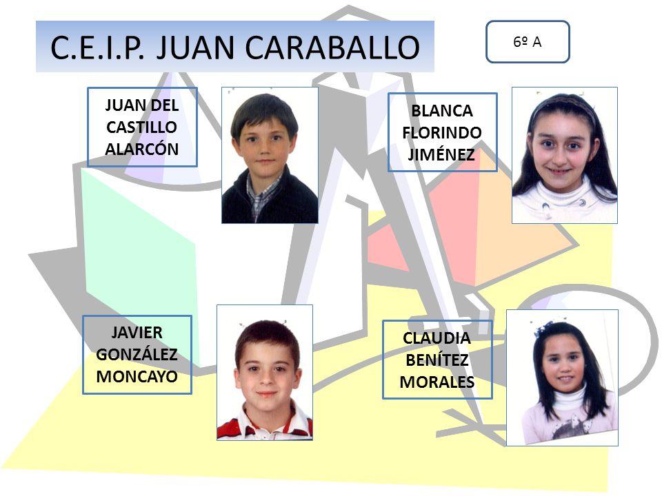 C.E.I.P. JUAN CARABALLO JUAN DEL CASTILLO ALARCÓN